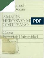 Blecua Amadis Heroismo Mitico Cortesano
