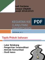 05.2014 Kegiatan Kie-swamedikasi - Copy