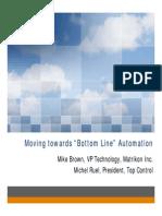 Bottom Line Automation Matrikon Summit 2007 Mike Brown Michel Ruel May 7