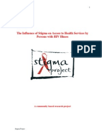 The Influence of Stigma on Access to Health Services by Persons With HIV Illness