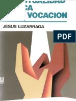 Espiritualidad Biblica de La Vocacion - Jesus Luzurraga