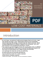 low cost materials