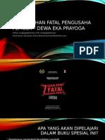 7 Kesalahan Fatal Pengusaha Pemula – Dewa Eka Prayoga (JagoBerbisnis - BisnisFranchiseTokoOnline.com).pptx