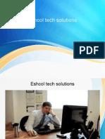 Eshcol Tech Solutions, Eshcol Tech Solutions Pvt Ltd,