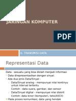 6.Transmisi Data
