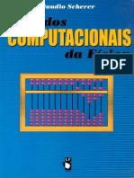 Métodos Computacionais da Física - Claudio Scherer_1ªEdição.pdf