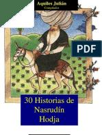 30 HISTORIAS DE NASRUDÍN HODJA, SELECCIÓN Y PRÓLOGO DE AQUILES JULIÁN