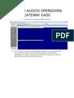 Cambio Audios Operadora Gateway g450