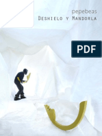 Pepe Beas Deshielo y Mandorla