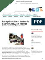 Peregrinación Al Señor de Cachuy 2012, En Yauyos _ Tu Docente