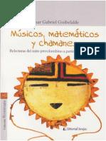 Músicos, MatemáTicos y Chamanes Relecturas Del Mito Precolombi