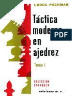 Tactica Moderna en Ajedrez - chessTomo I - Pachman Ludeck