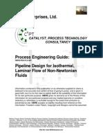 Pipeline Design for Iso Laminar Flow of Non-Newtonian Fluids