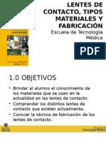 MATERIALES Y FABRICACION DE LENTES DE CONTACTO