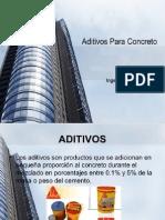 exposicion de tecnologia del concreto (ADITIVOS).pptx