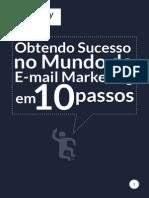 Guia Obtendo Sucesso No Mundo Do e Mail Marketing Em 10 Passos