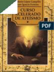 Curso Acelerado de Ateismo - Antonio Lopez Campillo.pdf