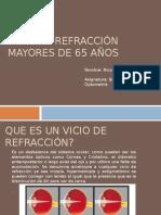 VICIO DE REFRACCIÓN