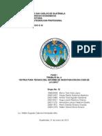 Trabajo No. 4 Estrcutura tecnica  del informe de investigacion en CCEE de la USAC Grupo No. 12.docx