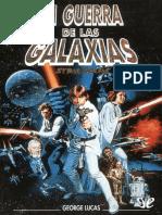 [Star Wars] [Saga Original 04] Lucas, George & Foster, Alan Dean - Episodio IV. La Guerra de Las Galaxias [3874] (r1.3 Poe)