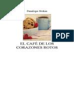 Stokes, Penelope - El Cafe de Los Corazones Rotos