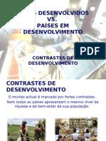 7994289 Paises Desenvolvidos e Paises Em Desenvolvimento Contrastes de Desenvolvimento