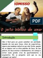 Compromisso - O Jeito Bíblico de Amar - Slide