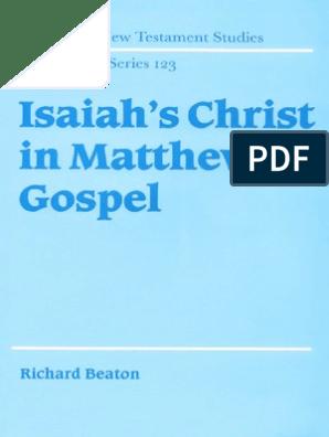 Isaiah S Christ In Matthew S Gospel Gospel Of Matthew