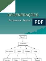 Patologia - Degeneração e Morte Celular