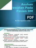 Asuhan Keperawatan Pada Pasien DM