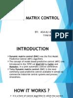 Dynamic Matrix Control
