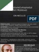 Predeslovie Letopisetul Tarii Moldovei-Ion Neculce.