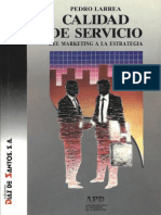 Calidad de Servicio, Del Marketing a La Estrategia 1ed - Pedro Larrea