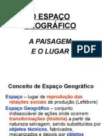 02 - Espaço Geográfico, Paisagem e Lugar.2015.ppt