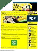 [Tutorial] Cómo Jugar a Persona 4 en Español