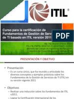 Presentación del Curso para la certificación de Fundamentos de ITIL v2011 - Enero 2015