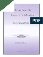 Argent Colloidal- Une Arme Secrete Contre La Maladie - F Goldman