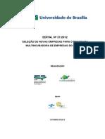 2o Edital de Selecao 2012 Multincubadora de Empreas CDT UnB