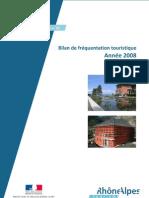 Bilan Touristique année 2008 Rhône-Alpes