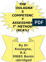 The Koulagna's Competency Assessment method; a power point presentation by Dr Rosemary Koulagna.