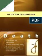 The Doctrine of Resurrection 1