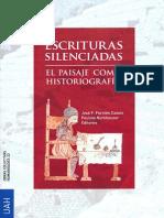 Escrituras Silenciadas. El Paisaje Como Historiografía - José F. Forniés Casals & Paulina Numhauser (Eds.)