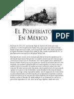 El Periodo de 1876 a 1911 Está Marcado Dentro de La Historia de Nuestro País Como Porfiriato