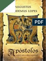 Apostolos - Verdade Biblica Sobre o Apostolado - Augustus Nicodemus Lopes
