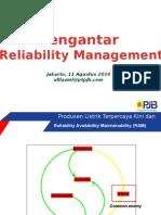Materi Presentasi Reliability Management Siswa Magang MKR Agustus 2014