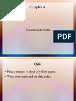 Chp4 Transmission Media