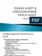 Penyelesaian Audit Tanggungjawab Pasca Audit
