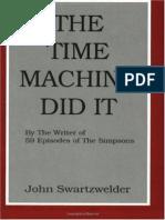 Time Machine Did It the - John Swartzwelder