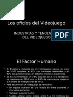 Los Oficios Del Videojuego