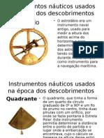 Instrumentos Náuticos Usados Na Época Dos Descobrimentos
